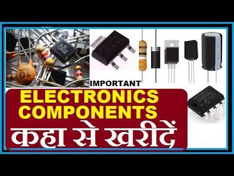 Where Buying (purchase) Electronics Components !! इलेक्ट्रॉनिक्स कम्पोनेंट्स कहा से खरीदें.