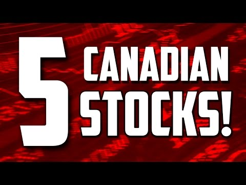 5 CANADIAN STOCKS TO BUY 2017!