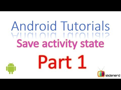 21 Android Activity Save State Part 1 |