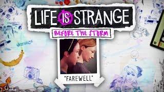 FAREWELL | Life Is Strange: Before The Storm (Bonus Episode)