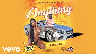 Popcaan - Anything (Official Audio)