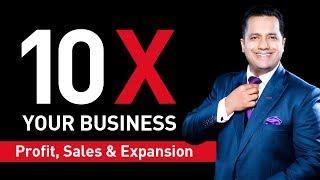 10X Your Business   Profit ,Sales & Expansion   Dr Vivek Bindra