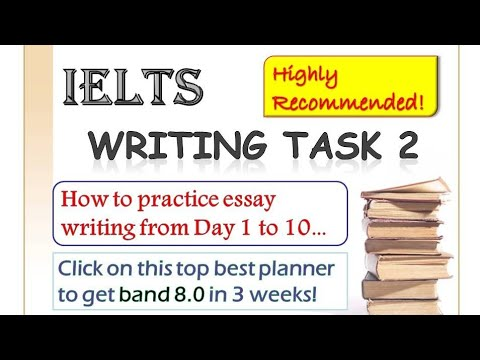 IELTS Essay: Study Plan - Day 1 to 10 of 3 weeks to band 8