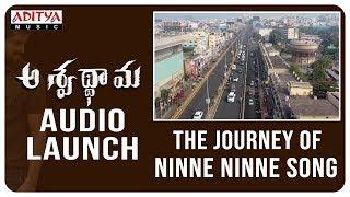 The Journey of #NinneNinne Song  | Aswathama Telugu Movie | Naga Shaurya, Mehreen