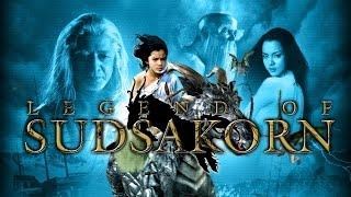 The Legend Of Sudsakorn | Hindi Dubbed Movie |