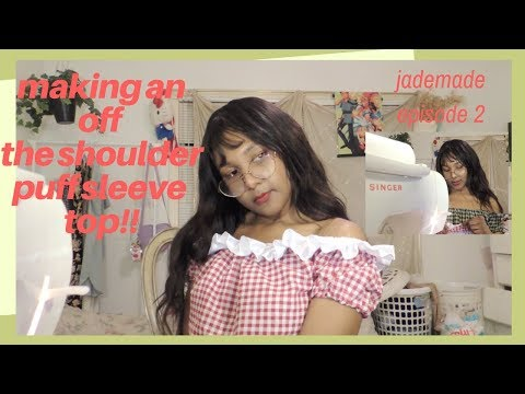 DIY off the shoulder puff (peasant) top and talking about kpop girl groups ~ jademade episode 2
