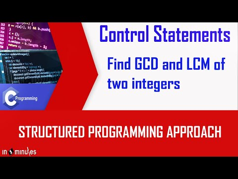Program To find GCD and LCM of two integers