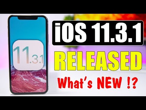 iOS 11.3.1 Released - What's NEW !?