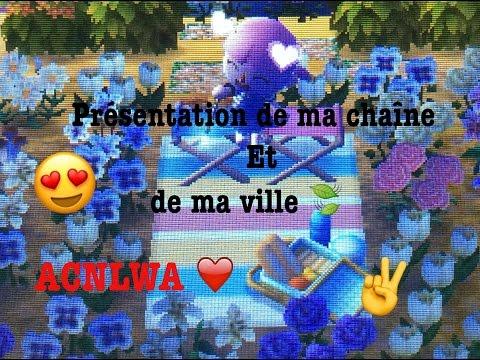 ACNLWA ❤️ - Présentation de ma ville et de ma chaîne 🍃 ~