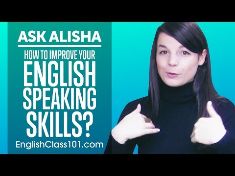 How to Improve Your English Speaking Skills? Ask Alisha