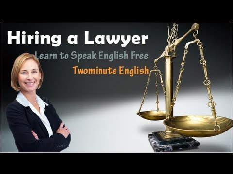 Legal English Online. Hiring a Lawyer - English for courtroom - Legal terminology