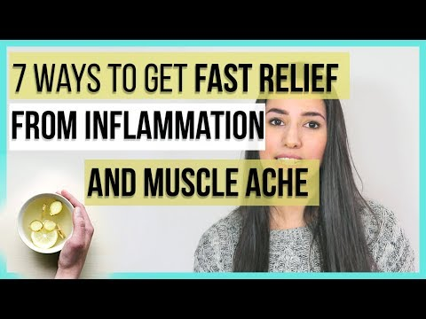 7 Ways to Get FAST Relief from Inflammation, and Muscle Pain | Back Pain, and Joint Pain Relief