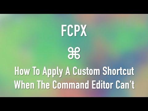 Final Cut Pro X: Assigning Custom Keyboard Shortcuts
