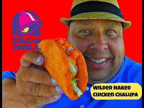 Taco Bell's® Wilder Naked Chicken Chalupa REVIEW!