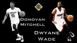 Why Donovan Mitchell is the Next Dwyane Wade