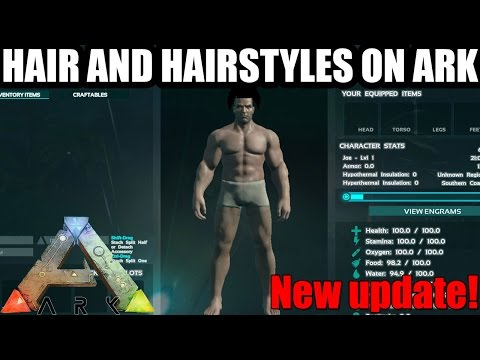HAIR, BEARDS AND HAIRSTYLES ON ARK: SURVIVAL EVOLVED! - NEW UPDATE!