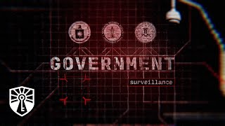 Government Surveillance: Security v. Liberty? [Fourth Branch]