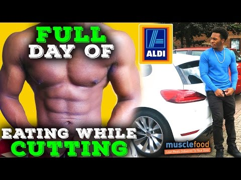 Full Day of Eating while Cutting & Food Shopping at Aldi, Tesco & MuscleFood