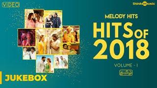 Hits of 2018 (Volume 01) | Tamil | Video Songs Jukebox