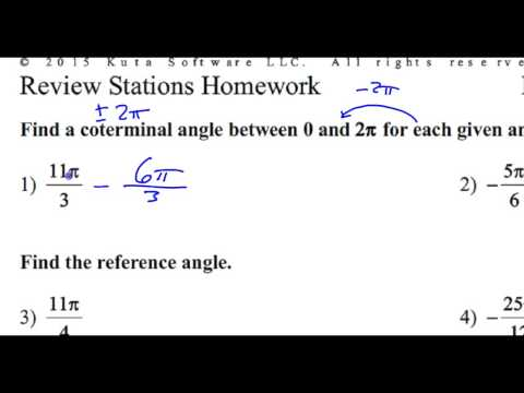 Day 9 HW   #1 and #2    Find a Coterminal Angle Between 0 and 2 Pi