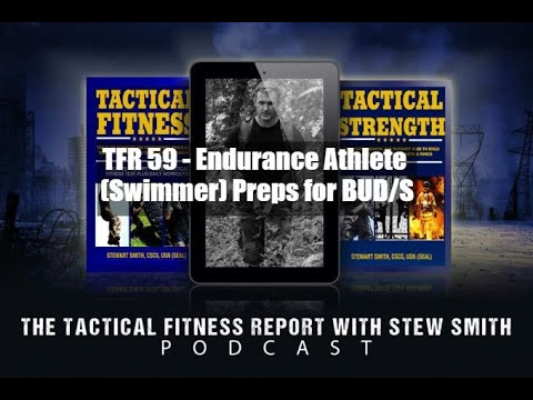 TFR 59 - Endurance Athlete (Swimmer) Prepares for BUDS