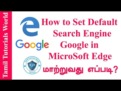 How to Set Default Search Engine Google in Microsoft Edge Browser Tamil Tutorials_HD