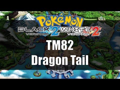 Pokemon Black 2 & White 2 | Where to get TM82 Dragon Tail