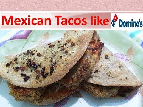 Veg Mexican Tacos like Domino's