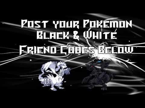 Pokemon Black and White 2 Friend Codes Exchange