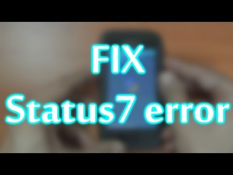 Easiest way to fix Status 7 error on Android!! Samsung Galaxy SL i9003