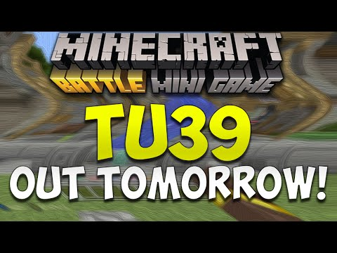Minecraft Console: Title Update 39 Out Tomorrow!! | TU39 Features & Changes