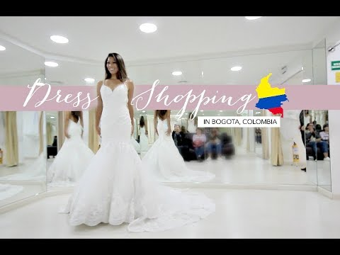 WEDDING DRESS SHOPPING IN COLOMBIA!