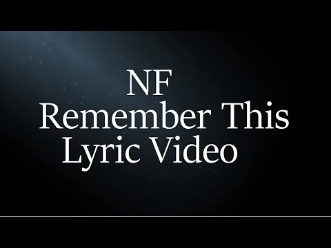 NF - Remember This (Lyric Video)
