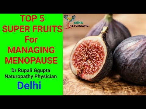 2017 TOP 5 SUPER FRUITS FOR MANAGING MENOPAUSE  |  NATUROPATHY