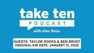 Take Ten with Alex Roux: Taylor Rooks & Ben Brust (Air Date: January 11, 2018) | Big Ten Basketball