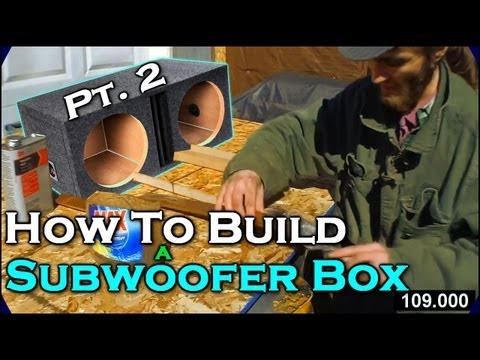 How To Build A Subwoofer Box 2   Beginner Car Audio Tutorial - Dual 12