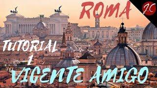 CÓMO TOCAR ROMA VICENTE AMIGO, TUT COMPLETO 2 PARTES, PARTE 1. Jerónimo de Carmen- Guitarra Flamenca