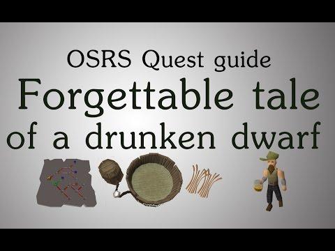 [OSRS] Forgettable tale of a drunken dwarf quest guide