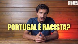 PORTUGAL E O RACISMO   coisas chatas com humor