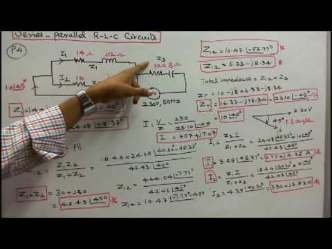 100 PROBLEMS IN AC CIRCUITS - PART-16 - FIVE PROBLEMS ON SERIES PARALLEL R-L-C CIRCUIT