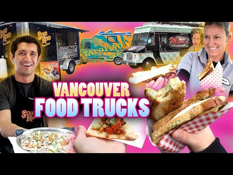 Best Vancouver Street Food Truck Tour
