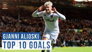 Top 10 goals: Gjanni Alioski   Leeds United
