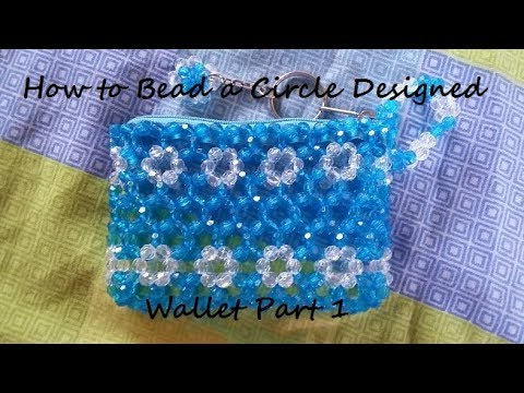 How to Bead a Circle designed Wallet Part 1