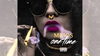 Migos - One Time (prod. Deko)