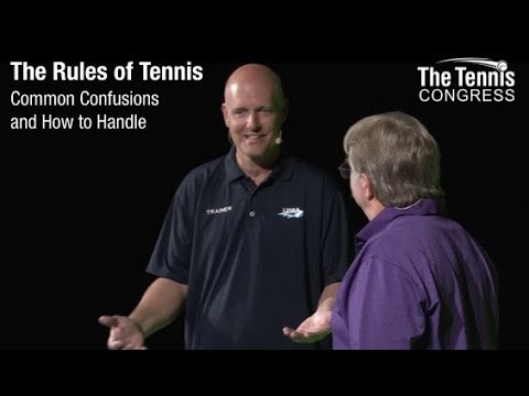 The Rules of Tennis: Clarifying Common Confusions that Cause Heated Arguments and Loss of Points