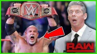WWE BREAKING NEWS: WWE SCARED OF GOLDBERG AS UNIVERSAL CHAMPION (WWE GOLDBERG UPDATE)