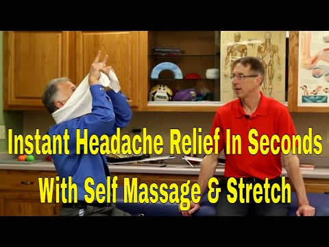 Instant Headache Relief In Seconds With Self Massage & Stretch Techniques
