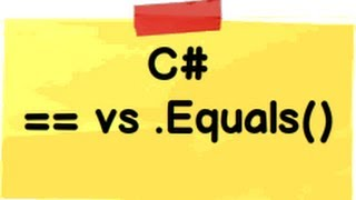 c# interview question :- Difference between == VS .Equals()