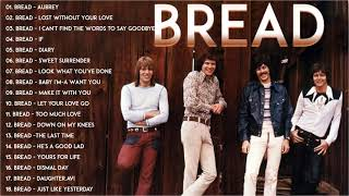 Best Songs of BREAD - BREAD Greatest Hits Full Album