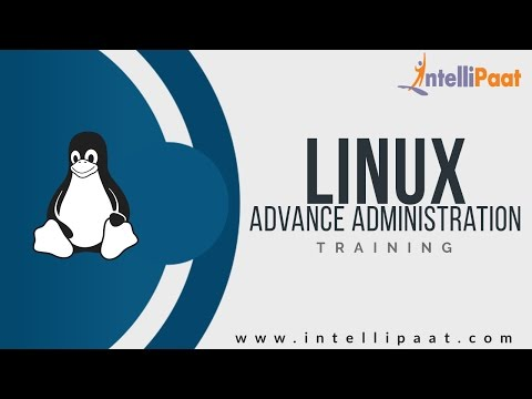 Introduction to Advance Linux | Linux Tutorial for Beginners | Linux Online Videos | Intellipaat